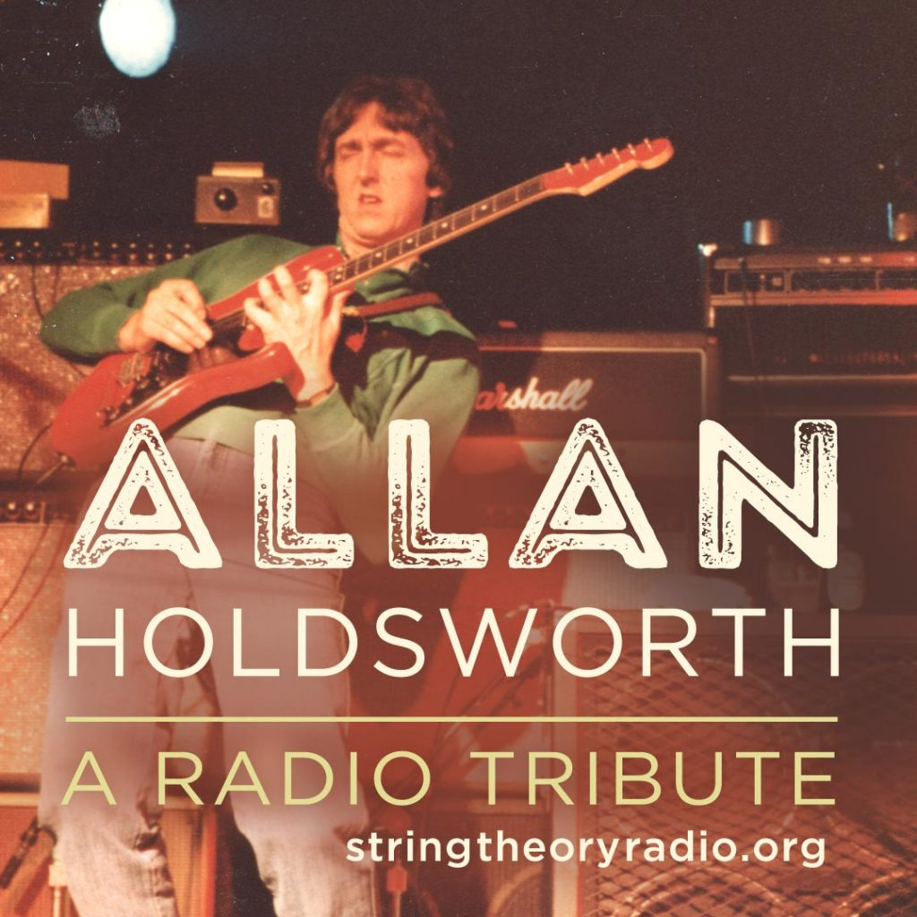 Allan Holdsworth Radio Tribute